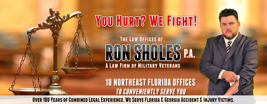 Ron Sholes, P.A. - Personal Injury Lawyers for brain injury, head injury, spinal cord damage, nerve damage, car accidents, truck accidents, semi truck accidents, slip and fall accidents, premises negligence accidents, medical malpractice, wrongful death, dog bites, in Jacksonville, Jacksonville Beach, Atlantic Beach, Ponte Vedra Beach, Orange Park, Fernandina Beach, Yulee, Callahan, Lake City and the North Florida counties of Duval County, Nassau County, Clay County, St. Johns County, Flagler County, Putnam County, Alachua County, Volusia County and Orange County